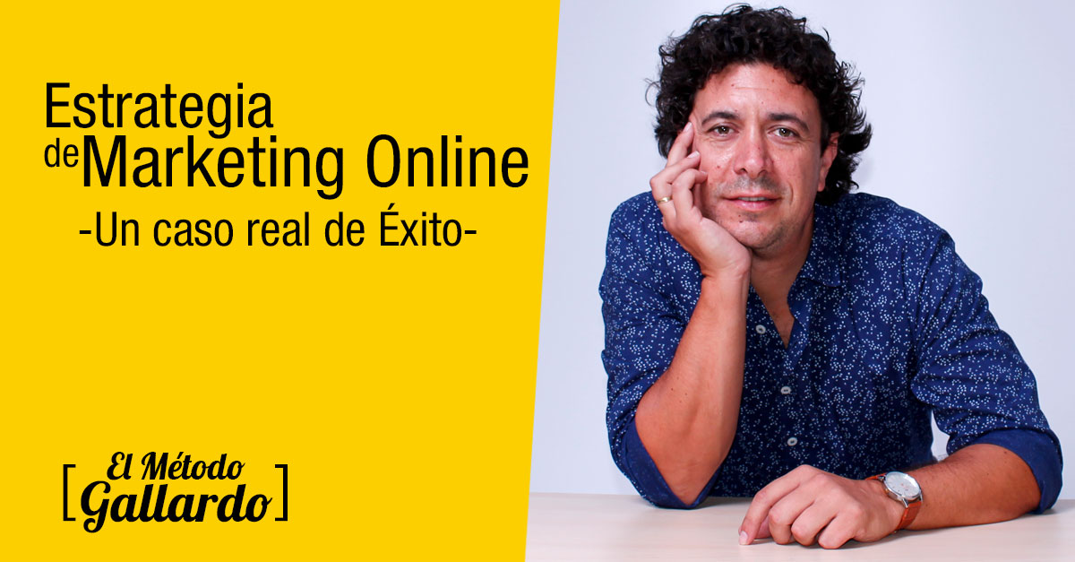 estrategia de marketing online caso real de exito