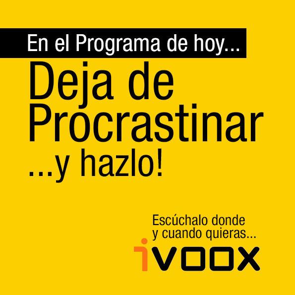 Deja de Procrastinar y hazlo!
