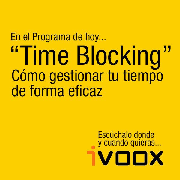 """Gestión del tiempo con """"Time Blocking"""""""