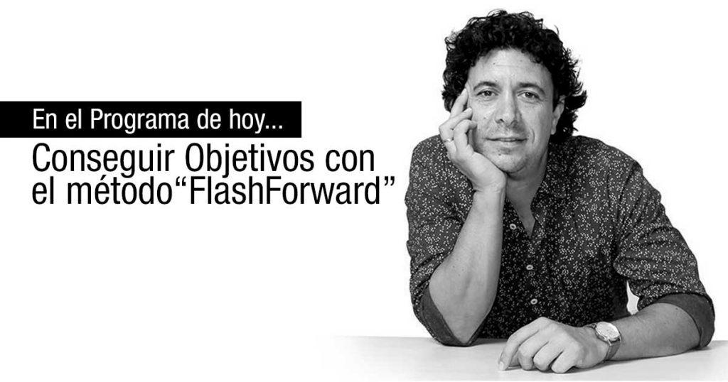 """Alcanzar objetivos con el método """"FlashForward"""""""