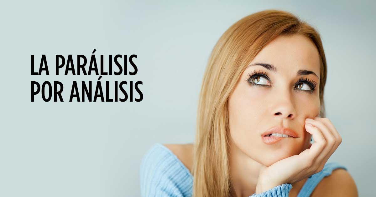 parálisis por análisis