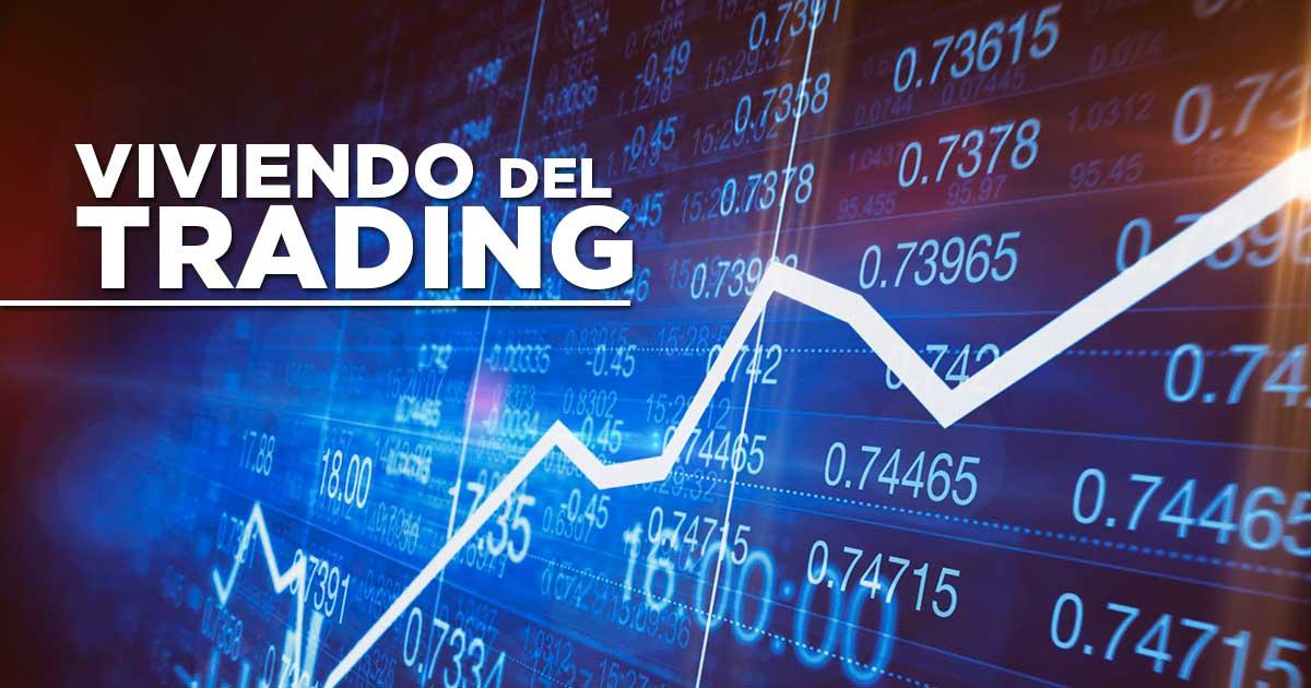 viviendo del trading