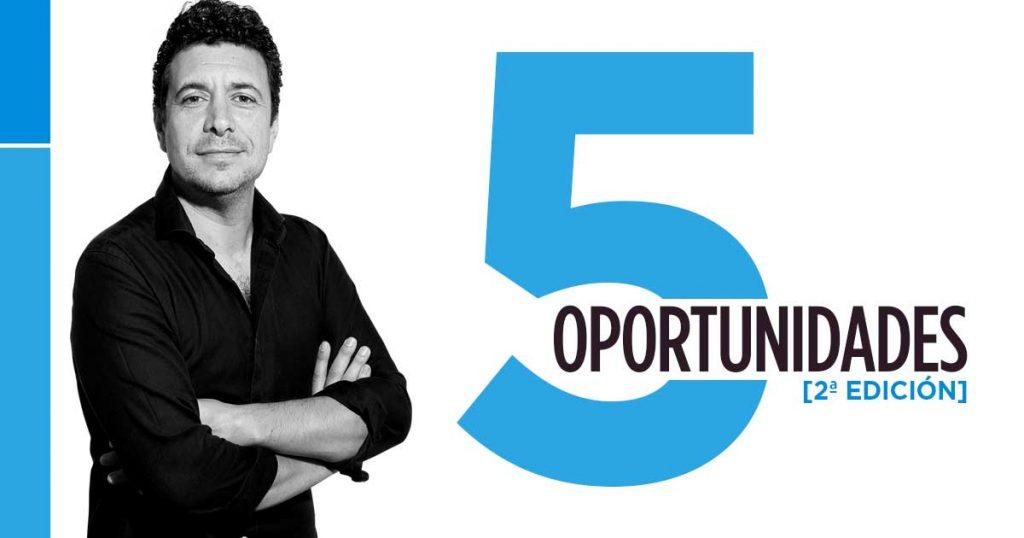 Cinco Oportunidades. [2ª Edición]