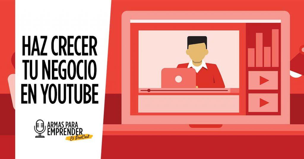 Haz crecer tu negocio con Youtube