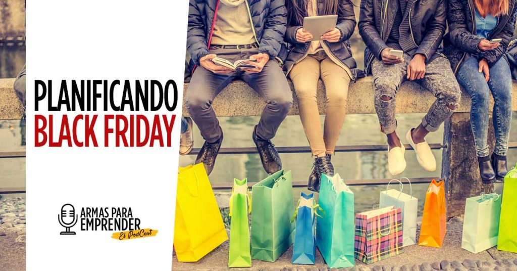Planificando el Black Friday 2018