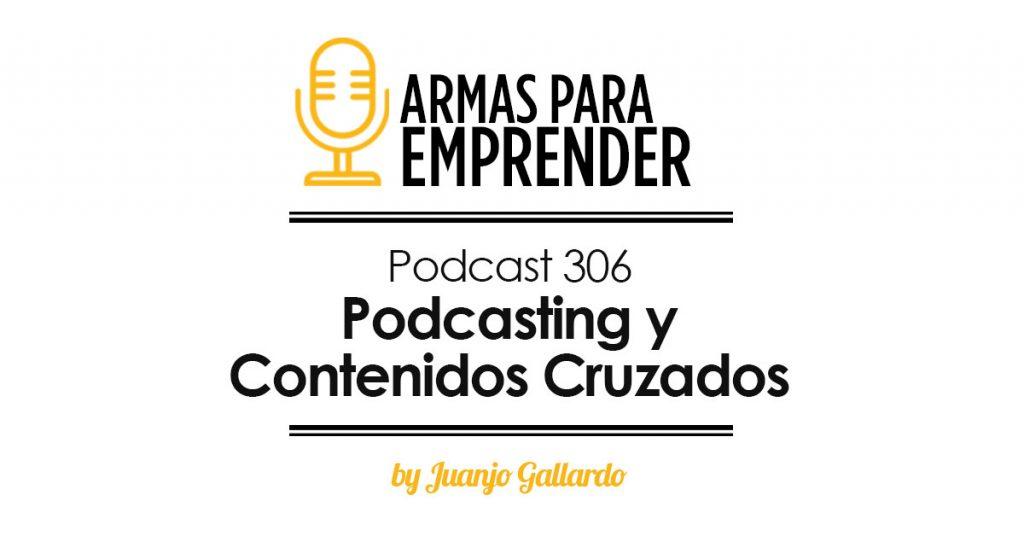 podcasting y contenidos cruzados