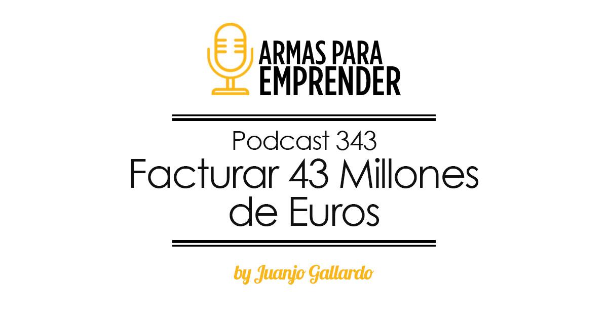 facturar 43 millones de euros