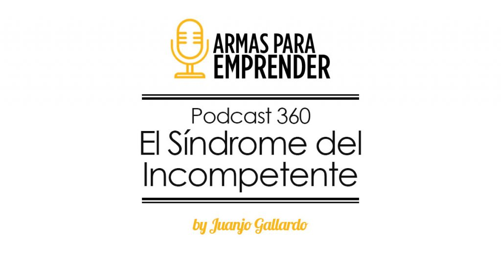 el sindrome del incompetente